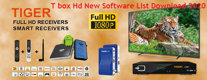Photo of Tiger T box Hd New Software List Download 2020