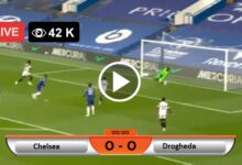 Photo of Chelsea VS Drogheda Club Friendly Live Football Scores 22 july 2021