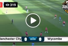 Photo of Manchester City VS Wycombe Football Live Score 21 September 2021